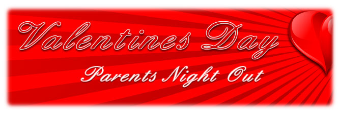 Your Business Name Here Valentine S Day Parents Night Out